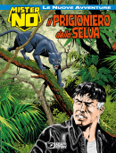 Il prigioniero della selva - Mister No Le Nuove Avventure 03 cover