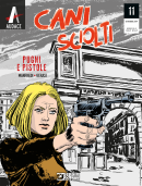 Pugni e pistole - Cani Sciolti 11 cover