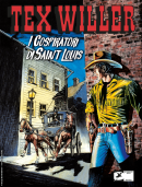 I cospiratori di Saint Louis - Tex Willer 11 cover