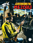 L'assedio di Mezcali - Tex 710 cover