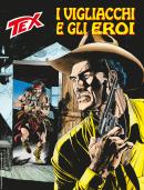 I vigliacchi e gli eroi - Tex 711 cover
