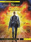 Cassidy 1 - Cenere alla cenere - Le Storie 90 cover