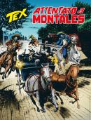 Attentato a Montales - Tex 721 cover
