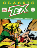 Nei sotterranei del castello - Tex Classic 99 cover