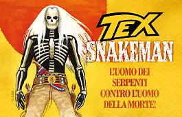 Snakeman presentato da Mauro Boselli!