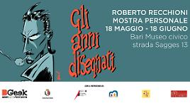 """Roberto Recchioni - """"Gli anni disegnati"""""""