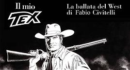 Il Tex di Civitelli in mostra a Pratovecchio!