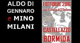 Aldo Di Gennaro e Mino Milani!