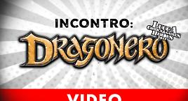 Dragonero a Lucca Comics in video!