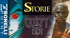 Creepy Past e Le Storie al Bonelli Point!