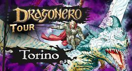Dragonero Tour: Torino!