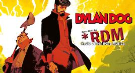 Dylan Dog su Radio Dimensione Musica!