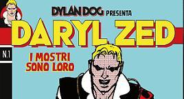 Daryl Zed debutta in fumetteria!