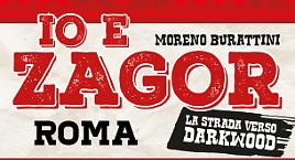Zagor e Moreno Burattini a Roma!
