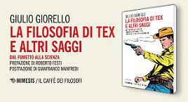 """Esce """"La filosofia di Tex"""" di Giulio Giorello"""