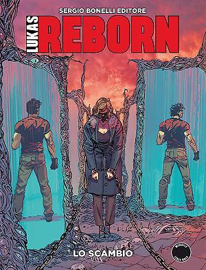 Lo scambio - Lukas Reborn 10 cover