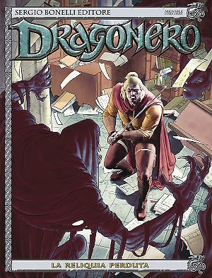La reliquia perduta - Dragonero 37 cover