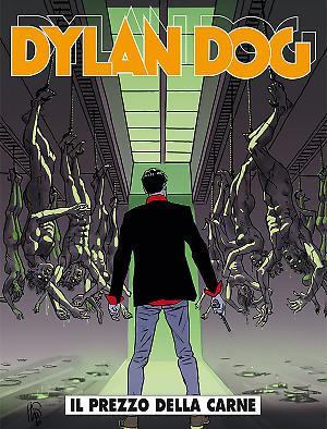 Il prezzo della carne - Dylan Dog 358 cover