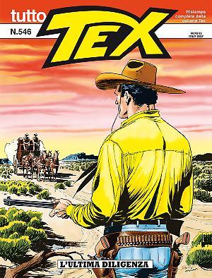 L'ultima diligenza - Tutto Tex 546 cover