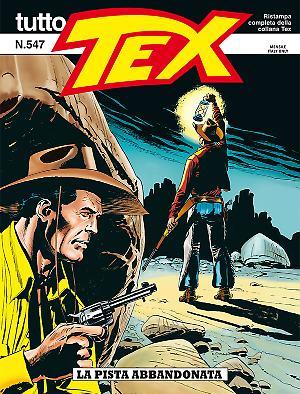 La pista abbandonata - Tutto Tex 547 cover