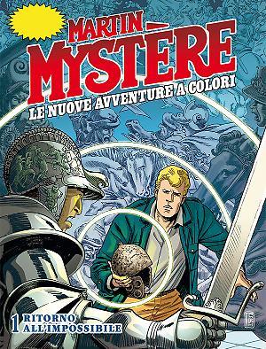 Ritorno all'impossibile - Martin Mystère Le Nuove Avventure a Colori 01 cover