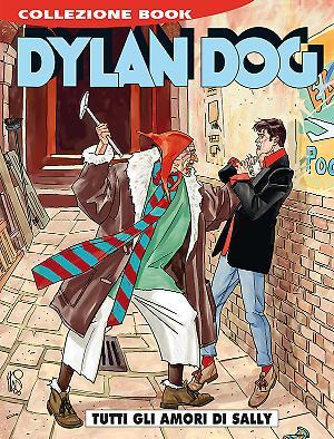 Tutti gli amori di Sally - Dylan Dog Collezione Book 247 cover