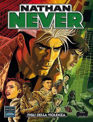 Figli della violenza - Nathan Never 307 cover