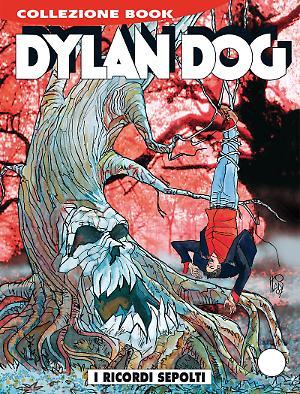 I ricordi sepolti - Dylan Dog Collezione Book 249 cover