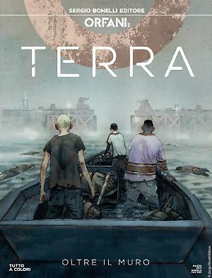 Oltre il muro - Orfani Terra 03 cover