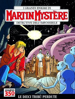 Le dieci tribù - Martin Mystère 350 cover