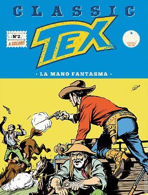 La mano fantasma - Tex Classic 02 cover