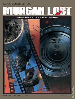 Memorie di una telecamera - Morgan Lost 19 cover