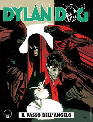 il passo dell'angelo - Dylan Dog 368 cover