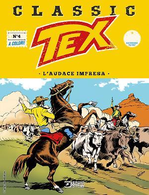 L'audace impresa - Tex Classic 04 cover