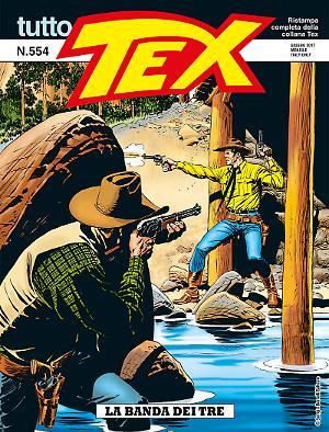 La banda dei tre - Tutto Tex 554 cover
