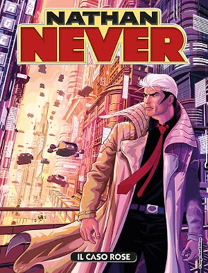 Il caso Rose - Nathan Never 313 cover