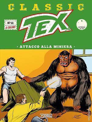 Attacco alla miniera - Tex Classic 12 cover