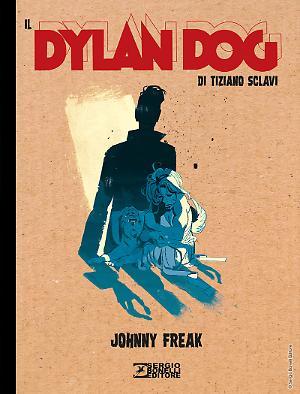 Johnny Freak - Il Dylan Dog di Tiziano Sclavi 03 cover