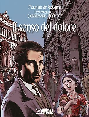 Il senso del dolore - Le stagioni del commissario Ricciardi 01 cover