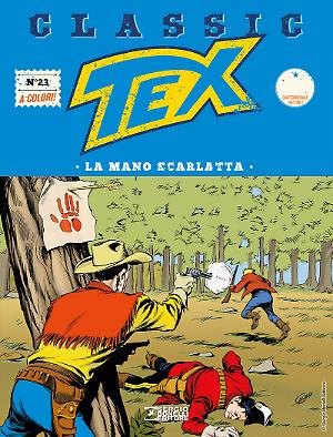 La mano scarlatta - Tex Classic 23 cover