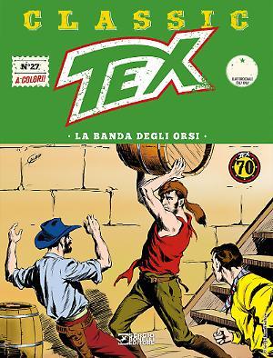 La banda degli orsi - Tex Classic 27 cover