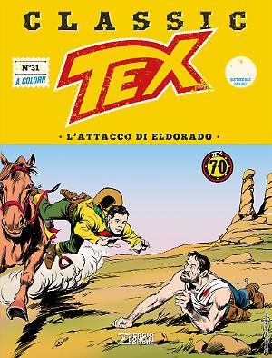 L'attacco di Eldorado - Tex Classic 31 cover