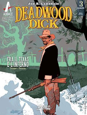 Fra il Texas e l'Inferno - Deadwood Dick 03 cover