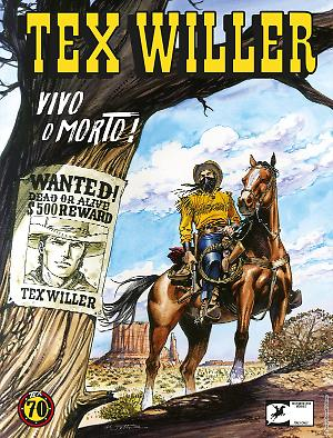 Vivo o morto! - Tex Willer 01 cover
