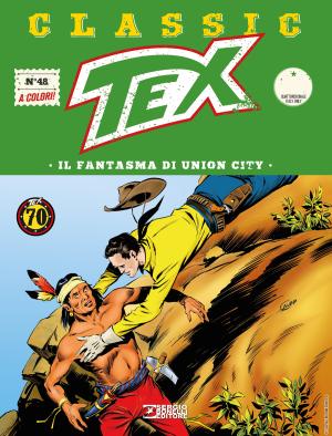 Il fantasma di Union City - Tex Classic 48 cover