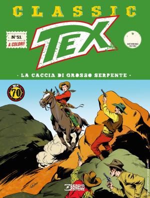 La caccia di Grosso Serpente - Tex Classic 51 cover