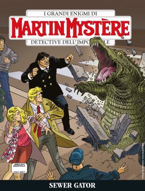 Sewer Gator - Martin Mistère 362 cover