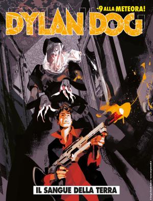Il sangue della terra - Dylan Dog 391 cover
