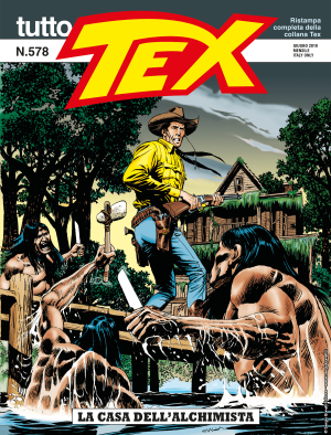 La casa dell'alchimista - Tutto Tex 578 cover