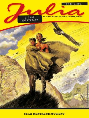 Se le montagne muoiono - Julia Ristampa 09 cover
